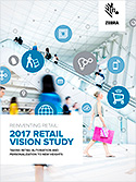 Reinventing Retail: 2017 Retail Vision Study – Taking Retail Automation and Personalization to New Heights
